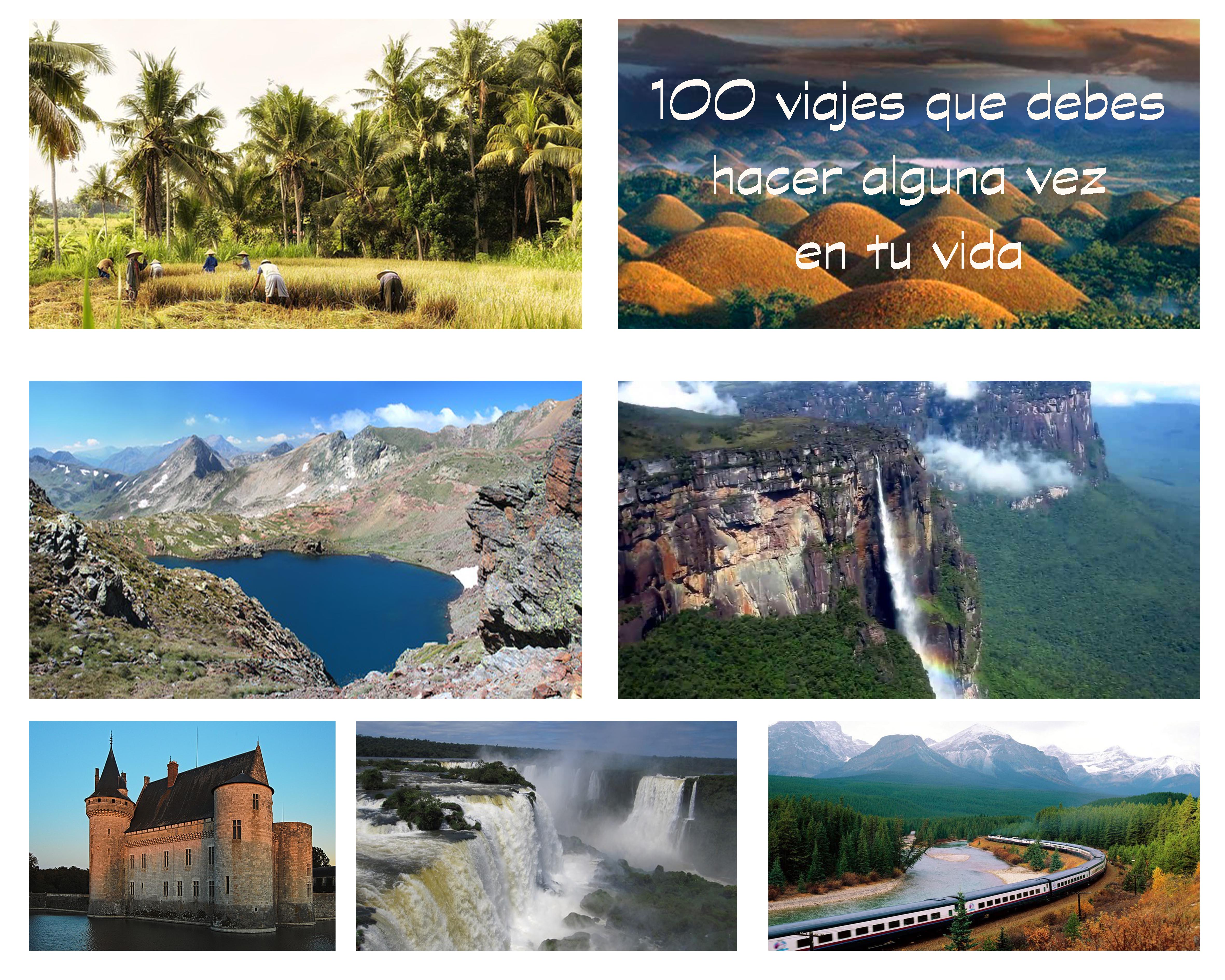 100 viajes que debes hacer alguna vez en tu vida